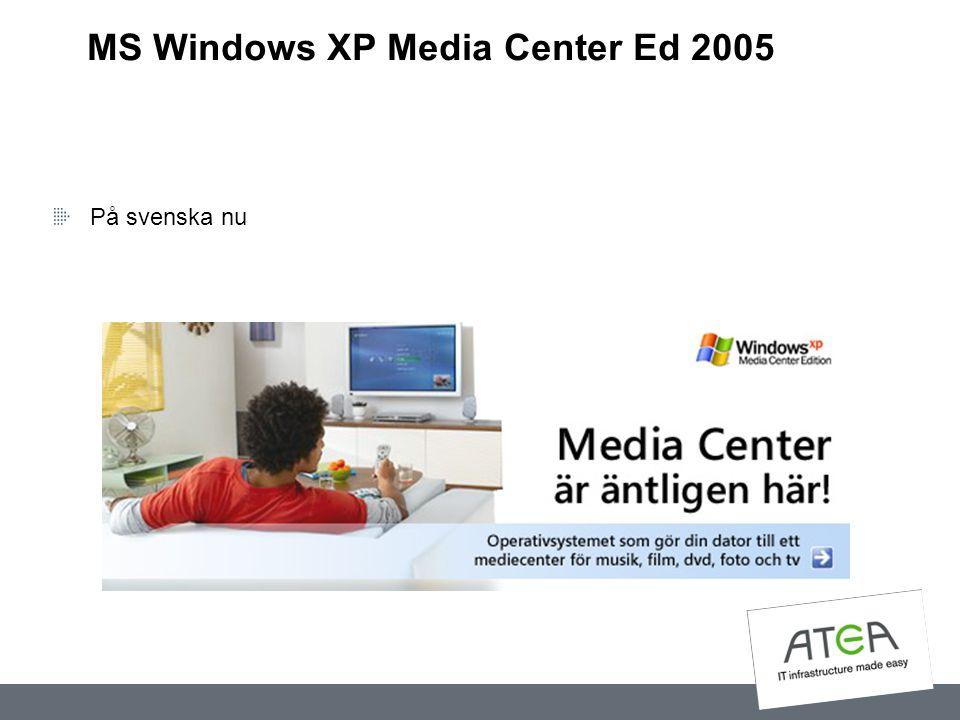 MS Windows XP Media Center Ed 2005 På svenska nu
