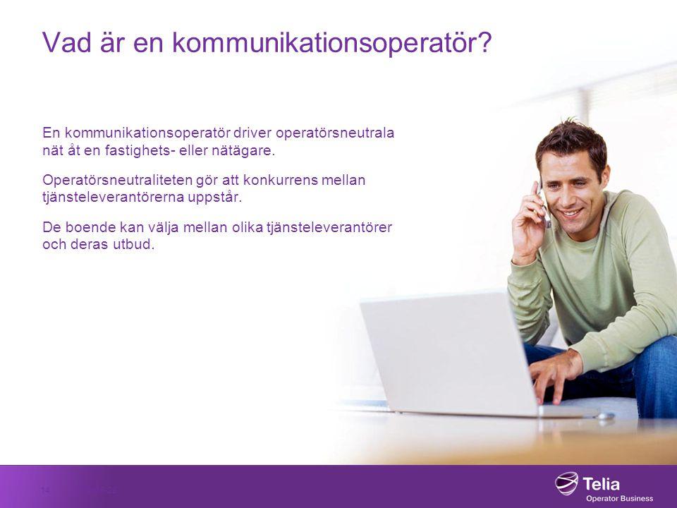 2014-06-2814 Vad är en kommunikationsoperatör? En kommunikationsoperatör driver operatörsneutrala nät åt en fastighets- eller nätägare. Operatörsneutr