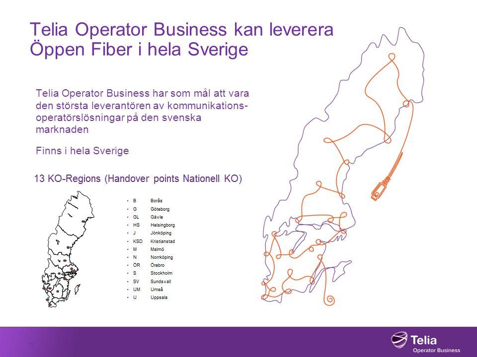 Telia Operator Business kan leverera Öppen Fiber i hela Sverige Telia Operator Business har som mål att vara den största leverantören av kommunikation