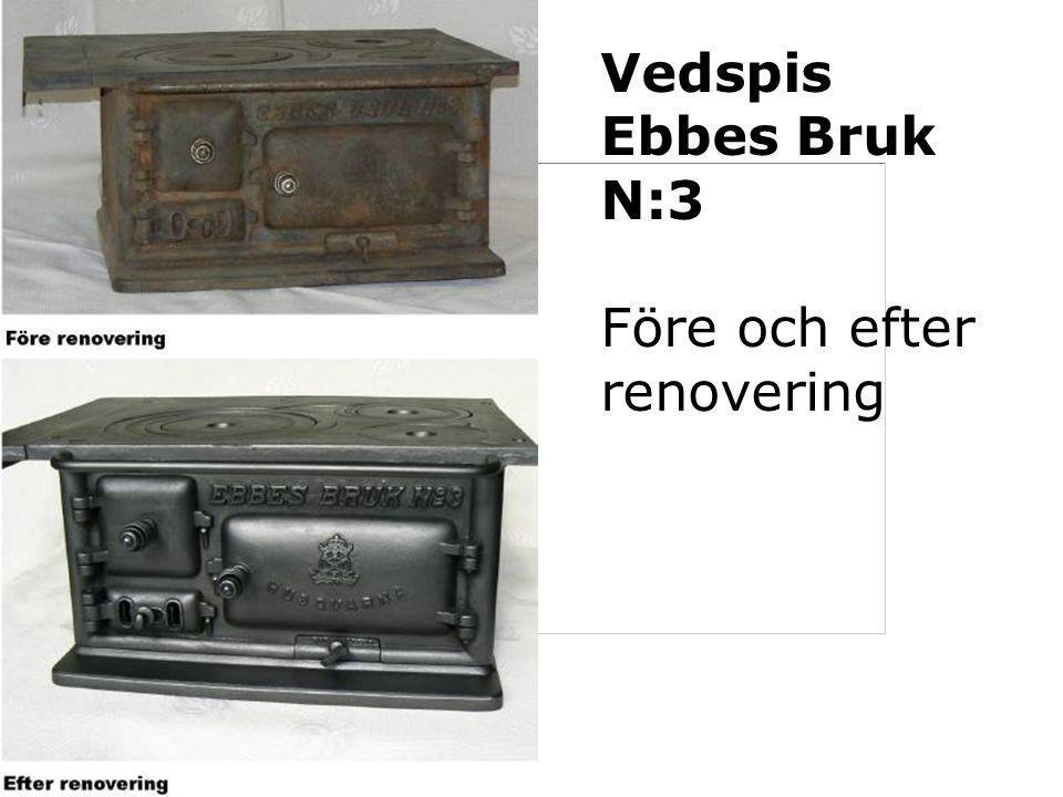 Vedspis Ebbes Bruk N:3 Före och efter renovering