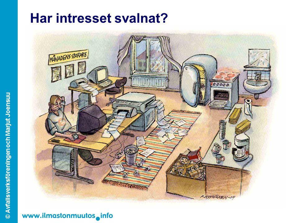 © Avfallsverksföreningen och Marjut Joensuu Har intresset svalnat?