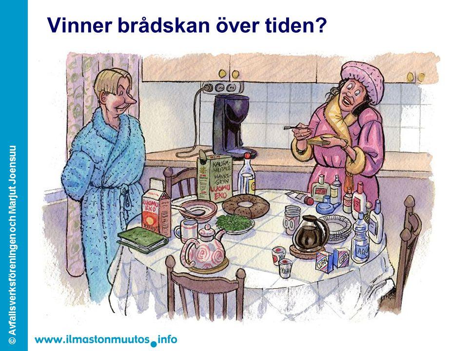© Avfallsverksföreningen och Marjut Joensuu Vinner brådskan över tiden?