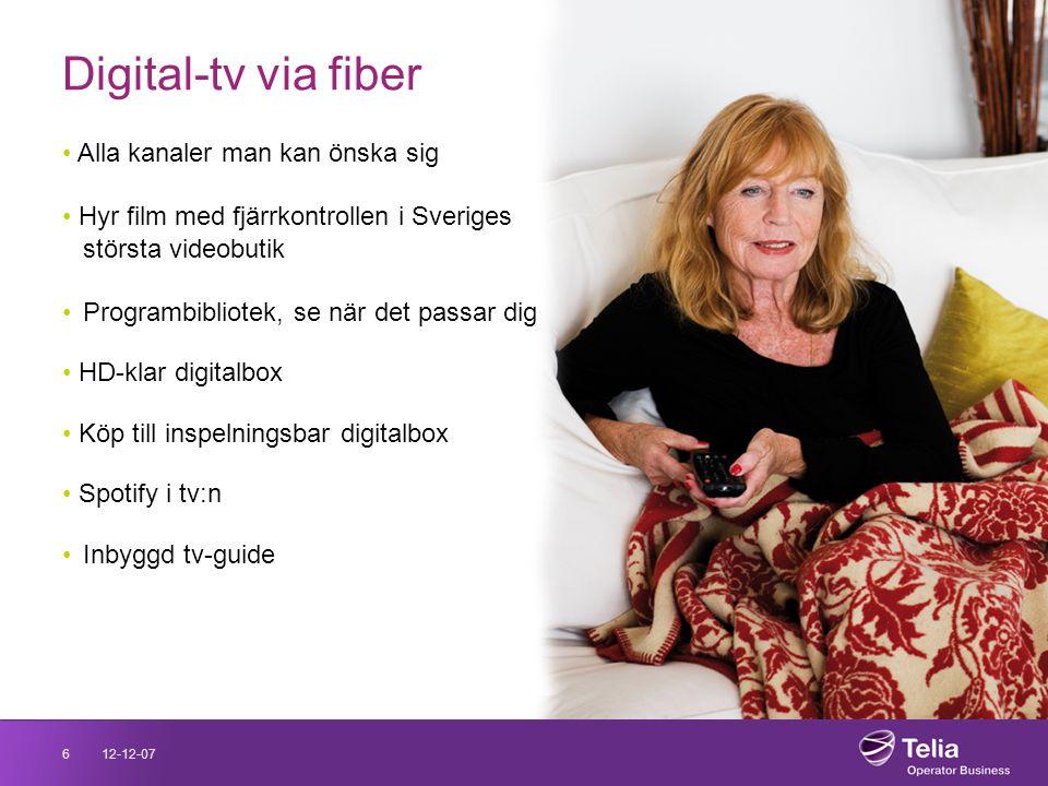 12-12-076 Digital-tv via fiber • Alla kanaler man kan önska sig • Hyr film med fjärrkontrollen i Sveriges största videobutik •Programbibliotek, se när