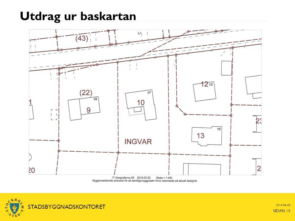 2014-06-28 SIDAN 15 STADSBYGGNADSKONTORET Utdrag ur baskartan