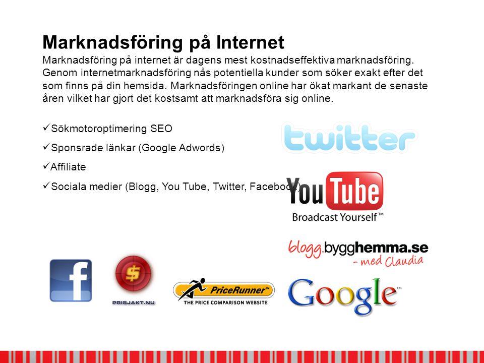 Marknadsföring på Internet Marknadsföring på internet är dagens mest kostnadseffektiva marknadsföring.