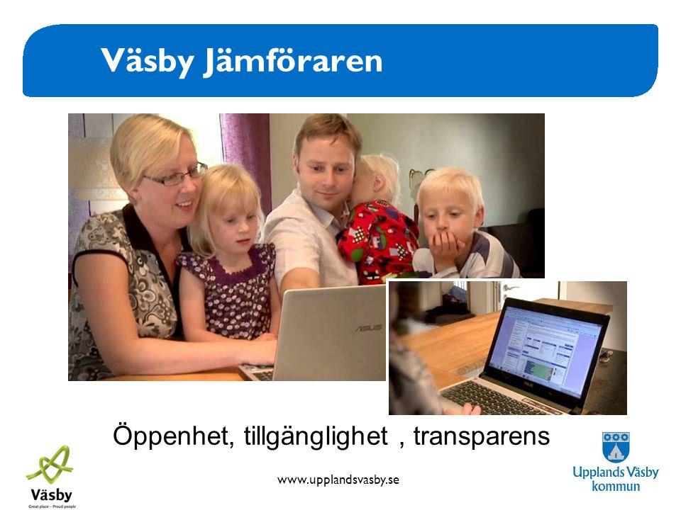 www.upplandsvasby.se Väsby Jämföraren Öppenhet, tillgänglighet, transparens
