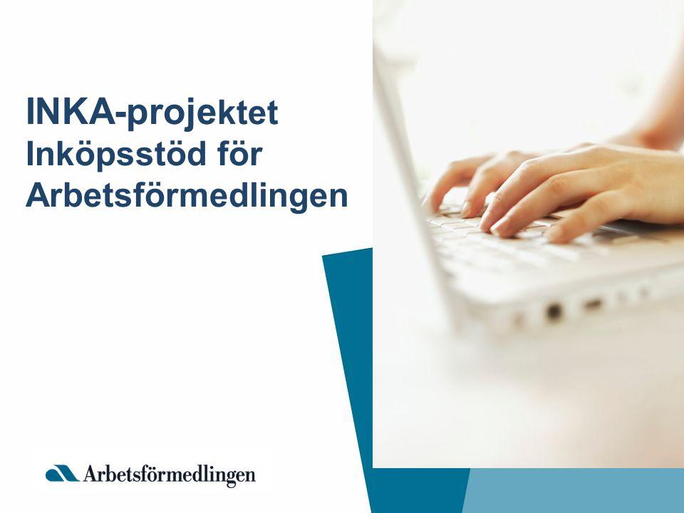 INKA-proje ktet Inköpsstöd för Arbetsförmedlingen