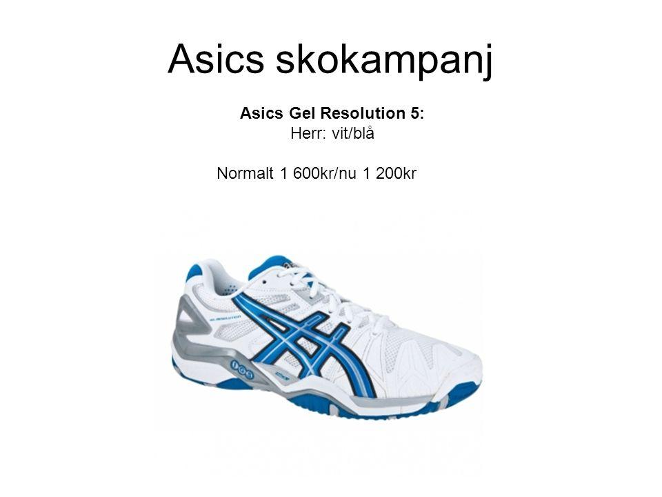 Asics skokampanj Asics Gel Resolution 5: Herr: vit/blå Normalt 1 600kr/nu 1 200kr