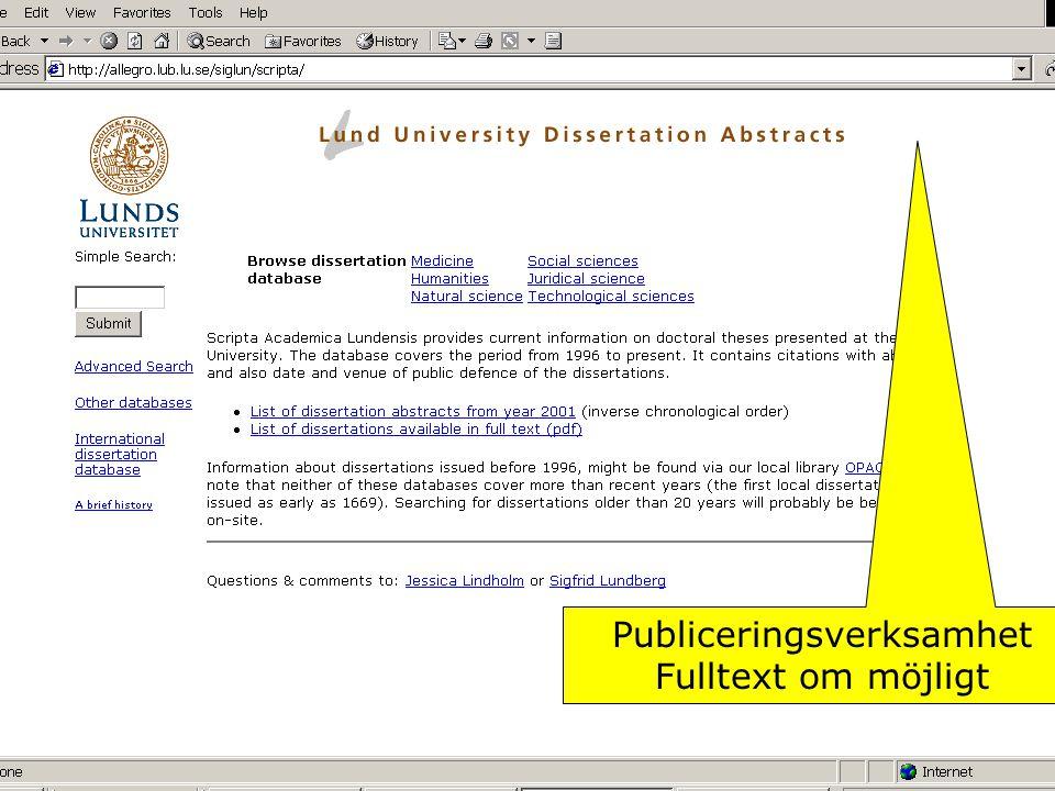 Publiceringsverksamhet Fulltext om möjligt