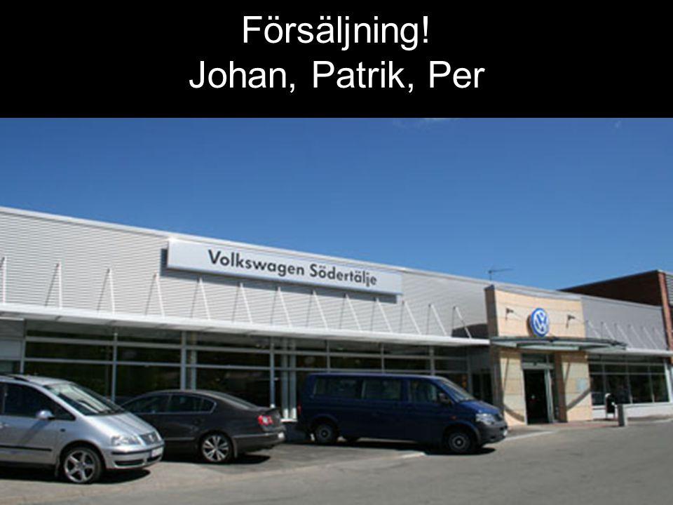DIN BIL SÖDERTÄLJE Försäljning! Johan, Patrik, Per