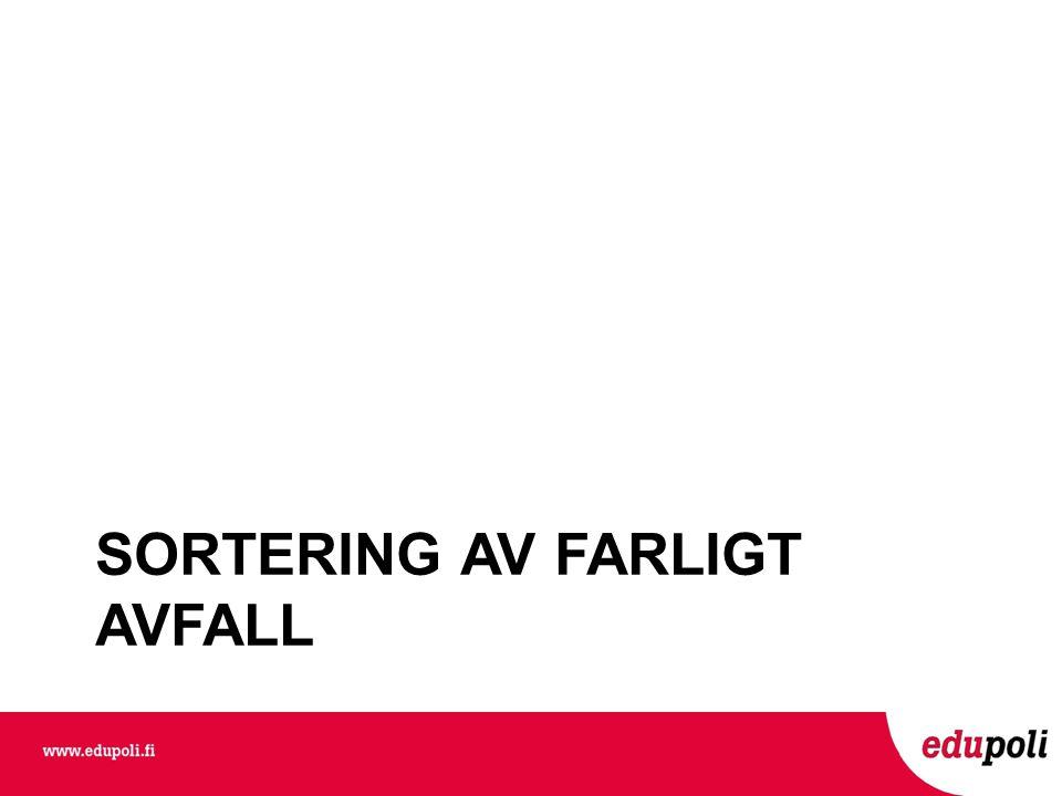 SORTERING AV FARLIGT AVFALL