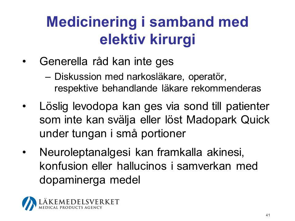 Medicinering i samband med elektiv kirurgi •Generella råd kan inte ges –Diskussion med narkosläkare, operatör, respektive behandlande läkare rekommend