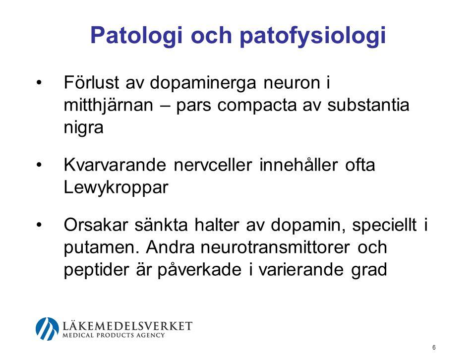 Patologi och patofysiologi •Förlust av dopaminerga neuron i mitthjärnan – pars compacta av substantia nigra •Kvarvarande nervceller innehåller ofta Le