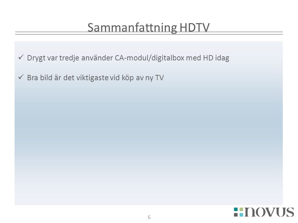 7 RESULTAT HDTV