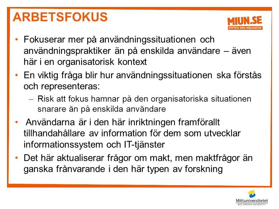 DELTAGANDE DESIGN •Fokuserar på maktfrågor, är särskilt stark i de Nordiska länderna •Utgick ifrån att de anställda och ledningen på ett företag har olika intressen och synsätt –Fokus på arbetsplatsdemokrati och medbestämmande, då nya / ändrade informationssystem förändrar anställdas arbetssituation •Den här inriktningen diskuterar inte bara hur användarcentrering ska gå till, utan också varför –Idealet är att användarna fungerar som med-designers, som är delaktiga och har inflytande under hela designprocessen •Har traditionellt sett fokuserat på organisatoriska kontexter med små och tydliga grupperingar av anställda –Det här blir svårt i större organisationer och då användarna befinner sig också utanför organisatoriska kontexter •Fokuset på makt har minskat sedan 1970-talet, och flyttats till frågor om hur deltagandet ska gå till (dvs.