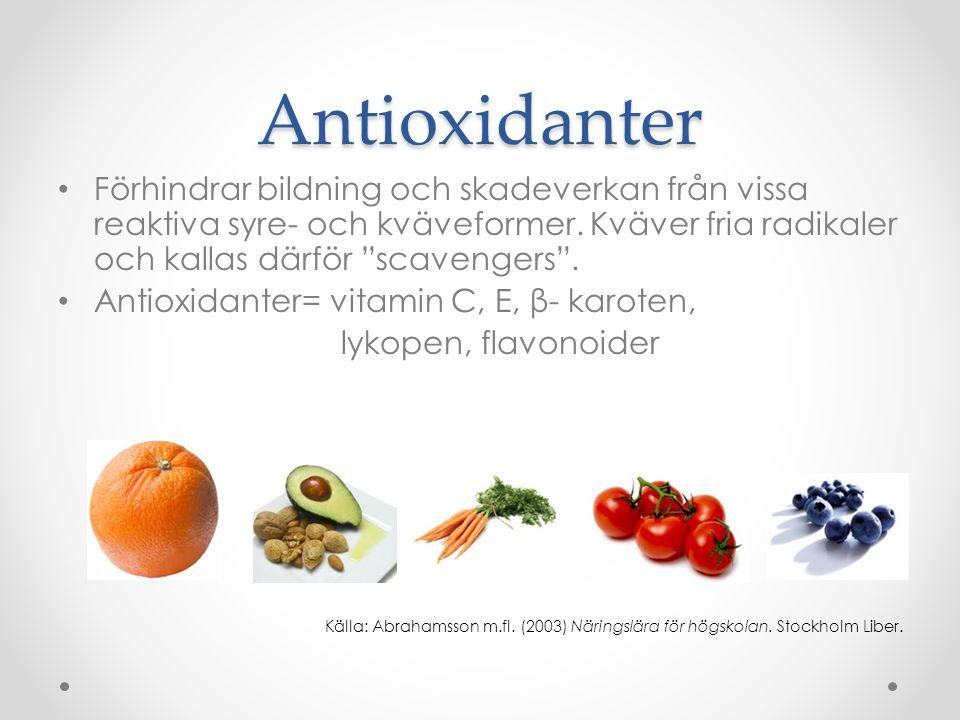 """Antioxidanter • Förhindrar bildning och skadeverkan från vissa reaktiva syre- och kväveformer. Kväver fria radikaler och kallas därför """"scavengers"""". •"""