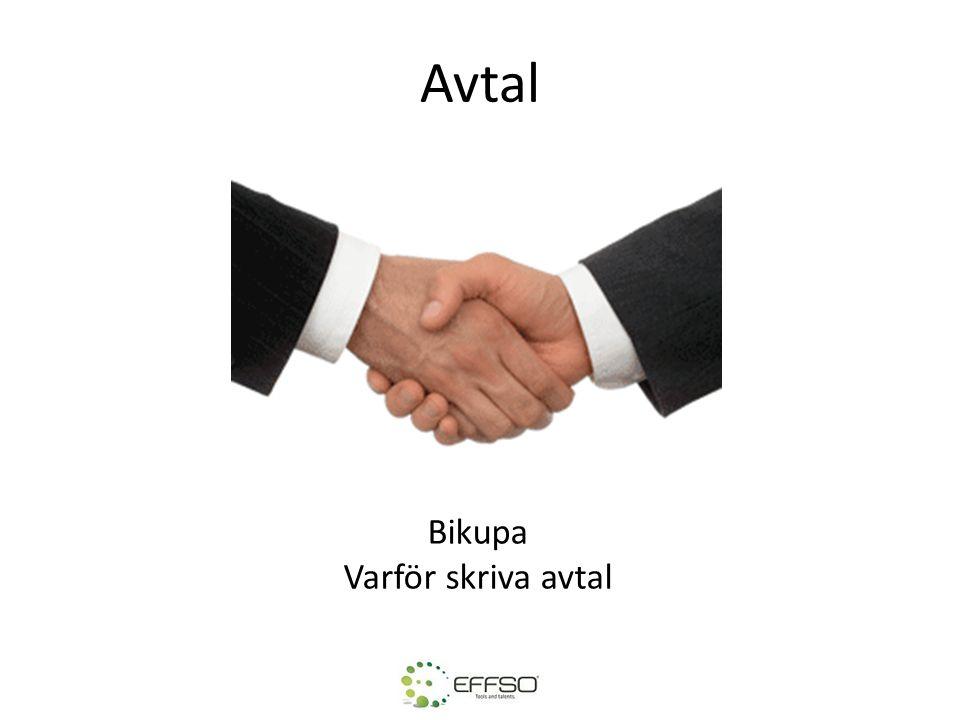 Avtal Bikupa Varför skriva avtal