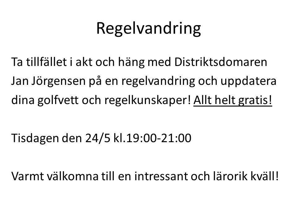 Regelvandring Ta tillfället i akt och häng med Distriktsdomaren Jan Jörgensen på en regelvandring och uppdatera dina golfvett och regelkunskaper! Allt