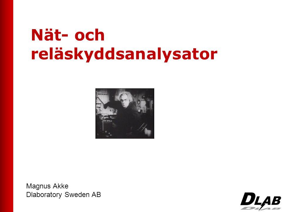 Nät- och reläskyddsanalysator Magnus Akke Dlaboratory Sweden AB