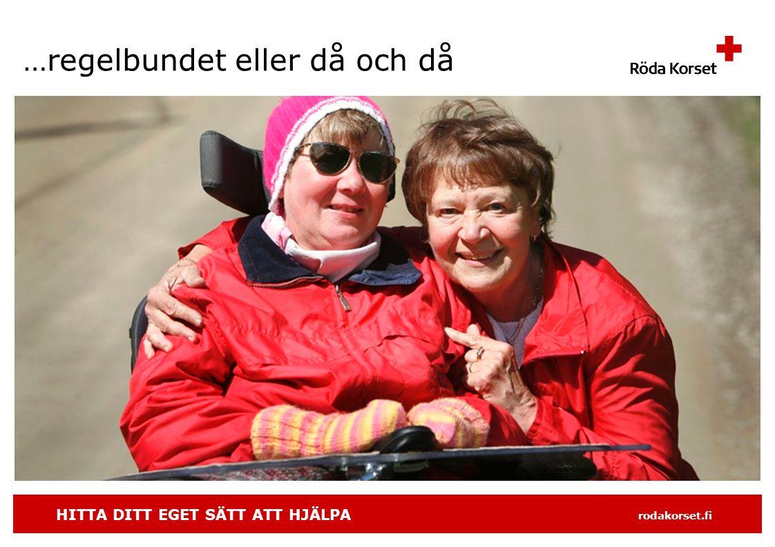 HITTA DITT EGET SÄTT ATT HJÄLPA rodakorset.fi …regelbundet eller då och då