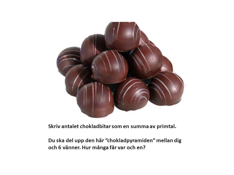"""Skriv antalet chokladbitar som en summa av primtal. Du ska del upp den här """"chokladpyramiden"""" mellan dig och 6 vänner. Hur många får var och en?"""
