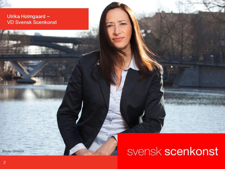 Ulrika Holmgaard – VD Svensk Scenkonst 2 Photo: Ohlsson