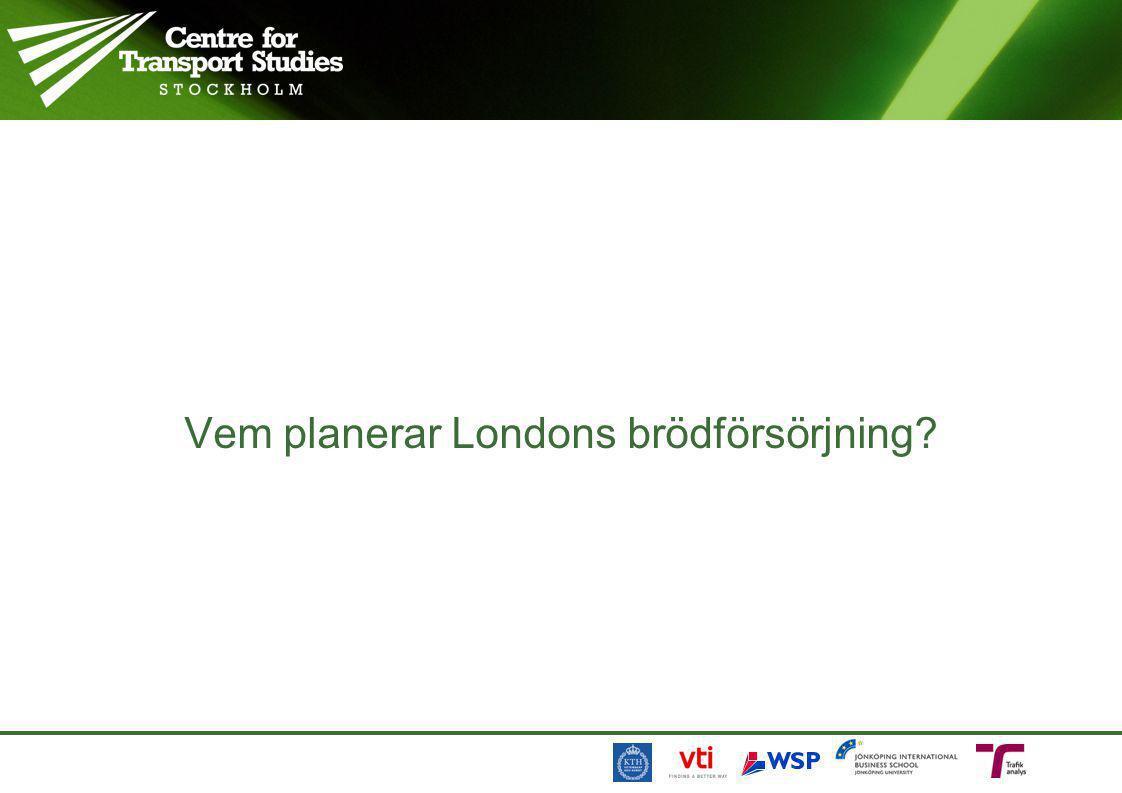 Vem planerar Londons brödförsörjning?
