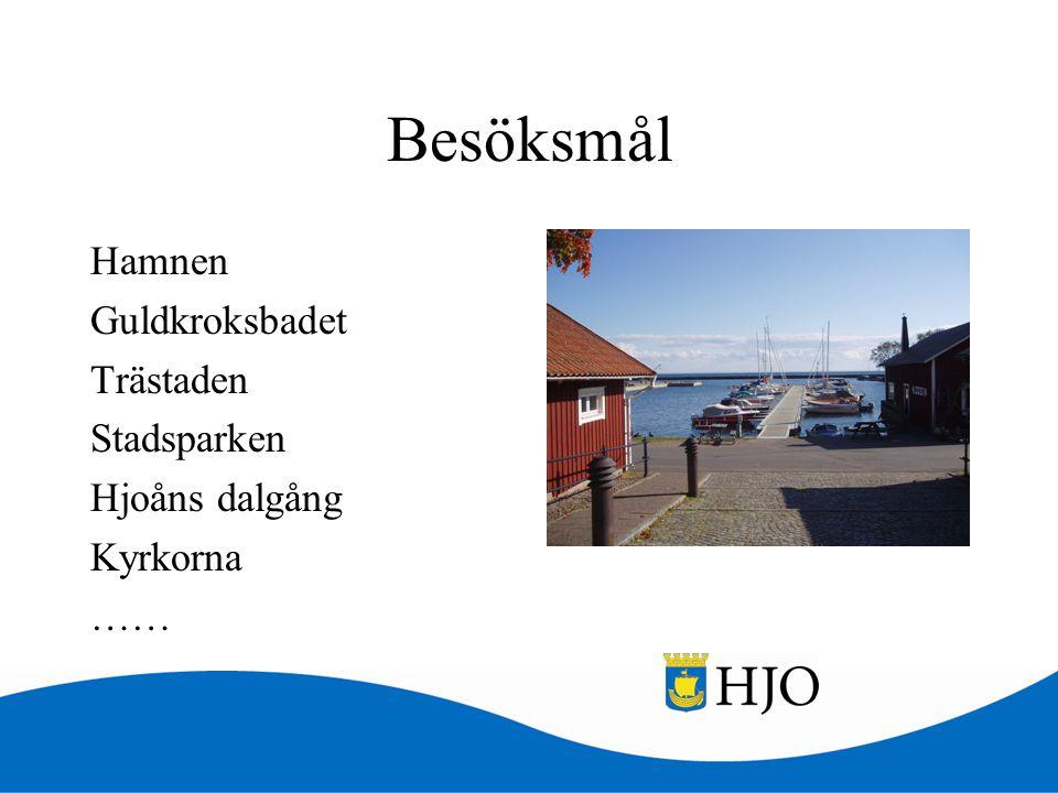 Besöksmål Hamnen Guldkroksbadet Trästaden Stadsparken Hjoåns dalgång Kyrkorna ……