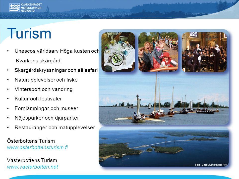 Turism • Unescos världsarv Höga kusten och Kvarkens skärgård • Skärgårdskryssningar och sälsafari • Naturupplevelser och fiske • Vintersport och vandring • Kultur och festivaler • Fornlämningar och museer • Nöjesparker och djurparker • Restauranger och matupplevelser Österbottens Turism www.osterbottensturism.fi Västerbottens Turism www.vasterbotten.net Foto: Casse Klaucke/Heli-Foto
