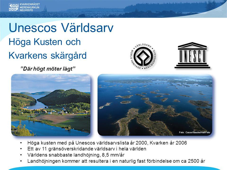 • Höga kusten med på Unescos världsarvslista år 2000, Kvarken år 2006 • Ett av 11 gränsöverskridande världsarv i hela världen • Världens snabbaste landhöjning, 8,5 mm/år • Landhöjningen kommer att resultera i en naturlig fast förbindelse om ca 2500 år Unescos Världsarv Höga Kusten och Kvarkens skärgård Där högt möter lågt Foto: Casse Klaucke/Heli-Foto