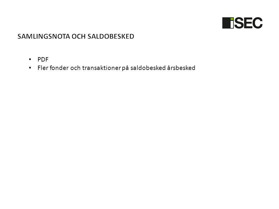 • PDF • Fler fonder och transaktioner på saldobesked årsbesked