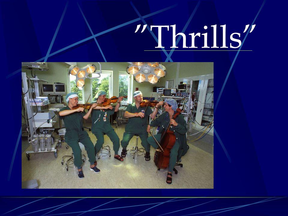 """Thrills"""