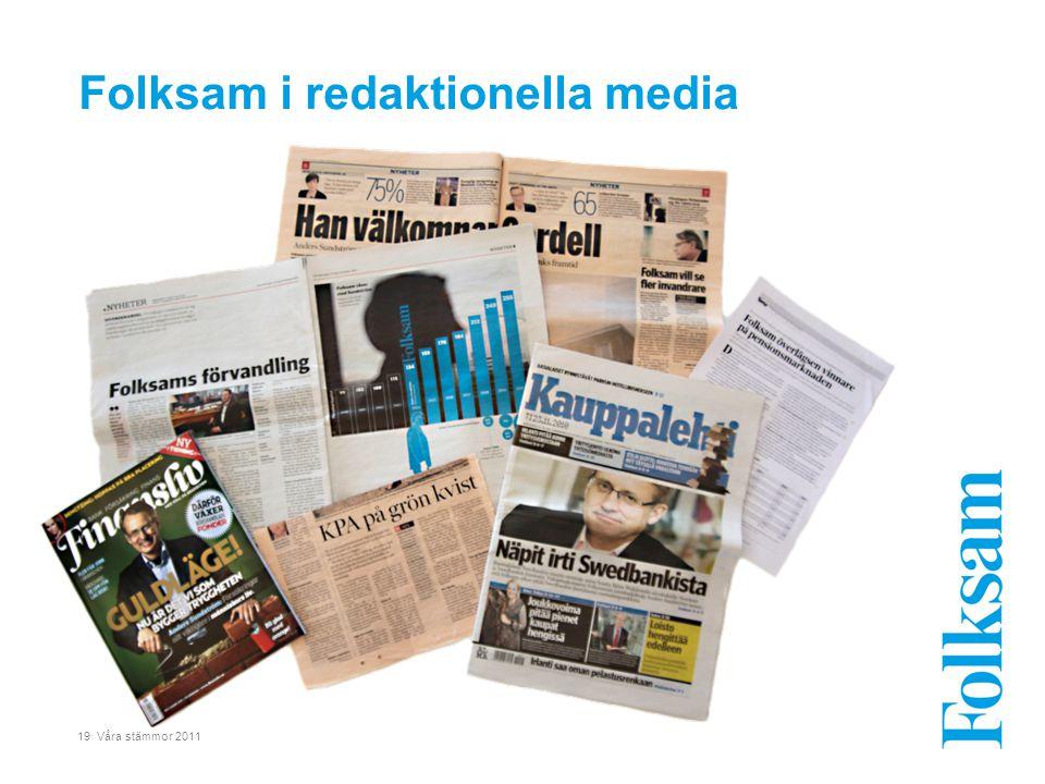 19 Våra stämmor 2011 Folksam i redaktionella media