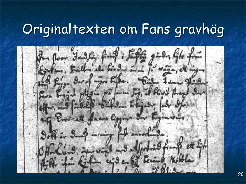 20 Originaltexten om Fans gravhög