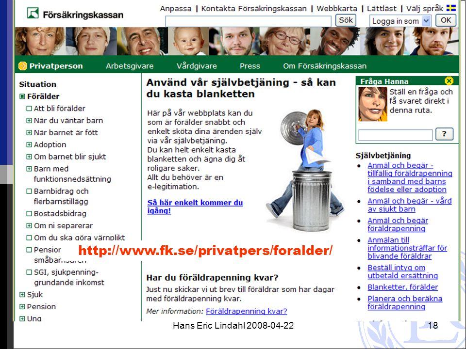 Hans Eric Lindahl 2008-04-2218 http://www.fk.se/privatpers/foralder/