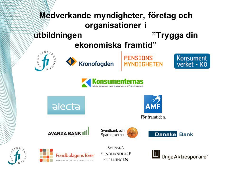 Medverkande myndigheter, företag och organisationer i utbildningen Trygga din ekonomiska framtid