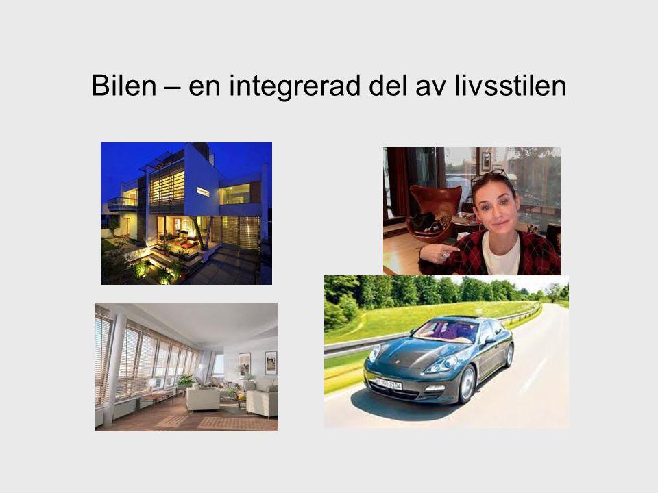 Bilen – en integrerad del av livsstilen
