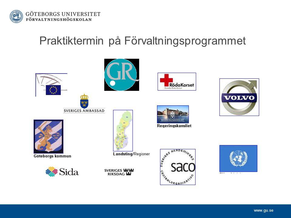 www.gu.se Praktiktermin på Förvaltningsprogrammet