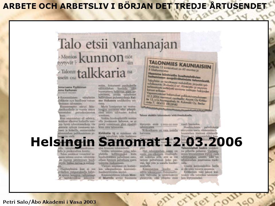 Petri Salo/Åbo Akademi i Vasa 2003 ARBETE OCH ARBETSLIV I BÖRJAN DET TREDJE ÅRTUSENDET Ensamt arbete Allt flera finländare arbetar ensam - detta gäller framför allt servicesek- torn - öppethållningstiderna för kiosker och affärer har förlängts – inom den offentliga sektorn, t.ex.
