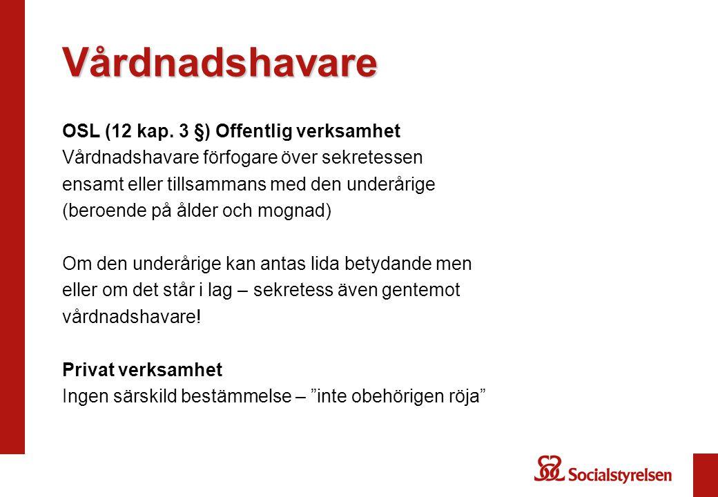 Vårdnadshavare OSL (12 kap.