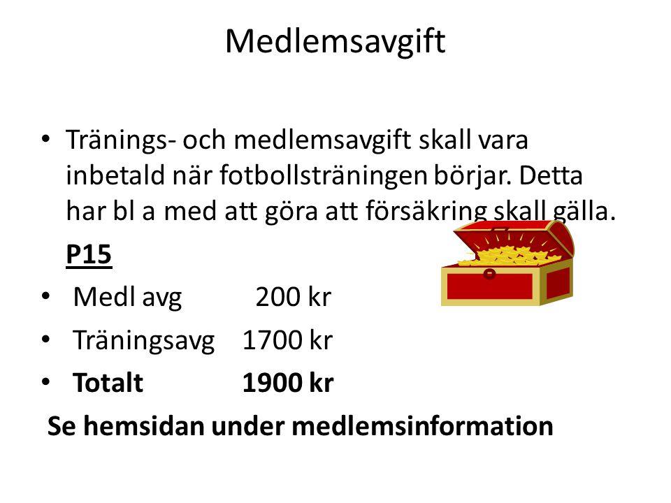 Medlemsavgift • Tränings- och medlemsavgift skall vara inbetald när fotbollsträningen börjar.