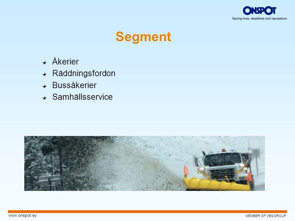 MEMBER OF VBGGROUP www.onspot.eu Segment Åkerier Räddningsfordon Bussåkerier Samhällsservice