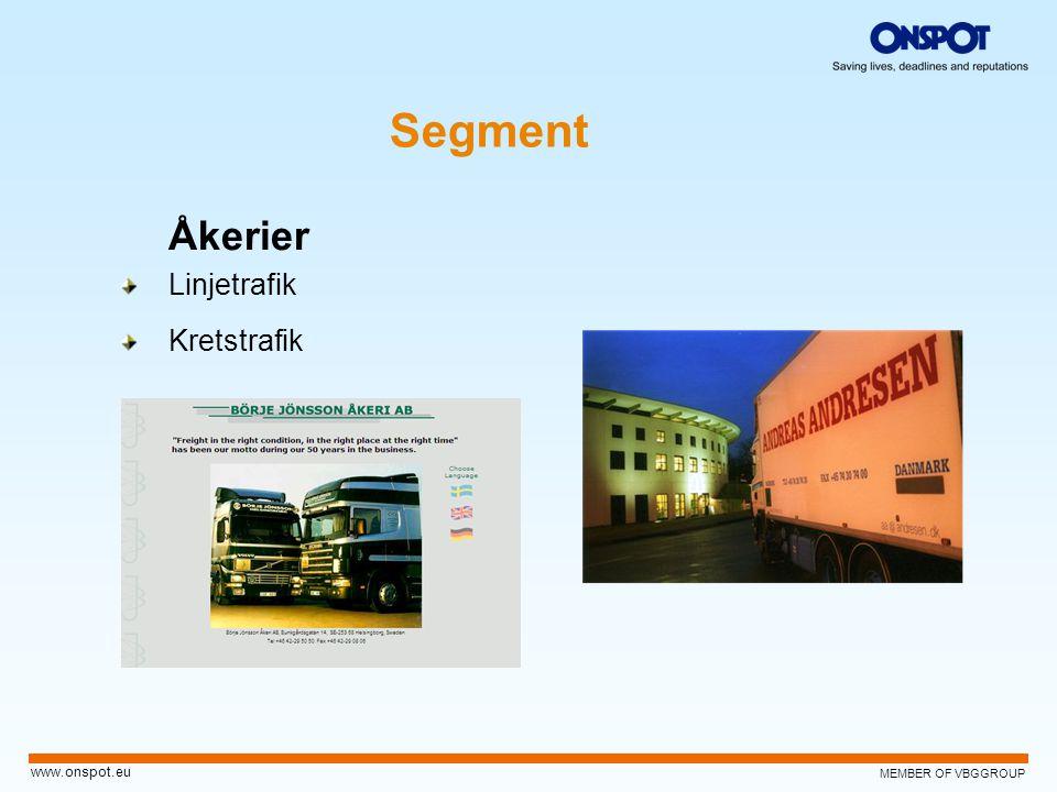 MEMBER OF VBGGROUP www.onspot.eu Åkerier Linjetrafik Kretstrafik Segment