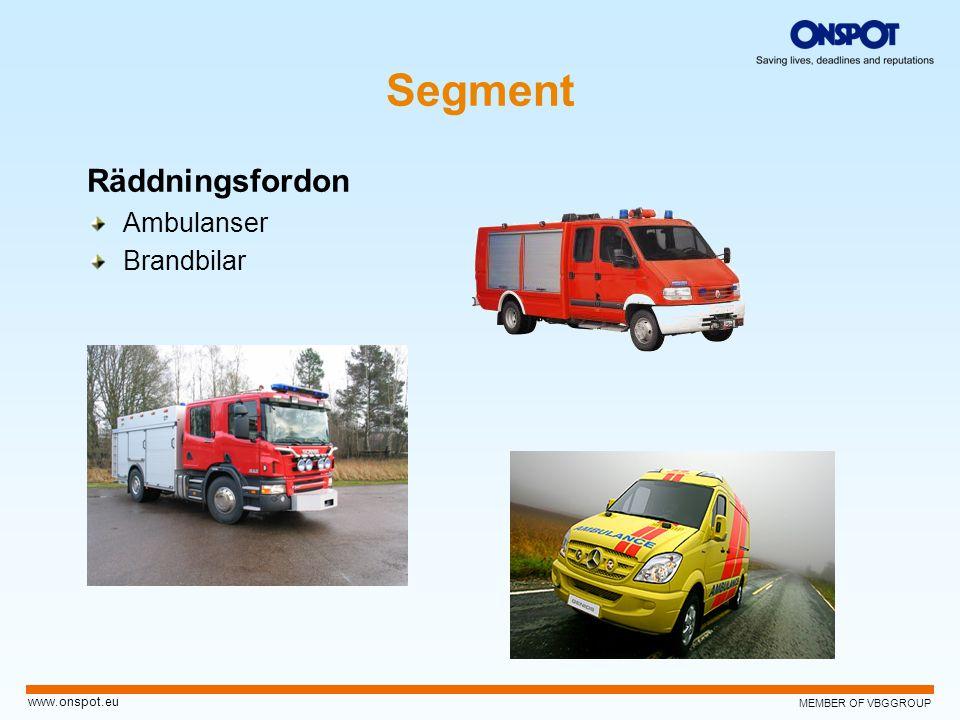 MEMBER OF VBGGROUP www.onspot.eu Räddningsfordon Ambulanser Brandbilar Segment