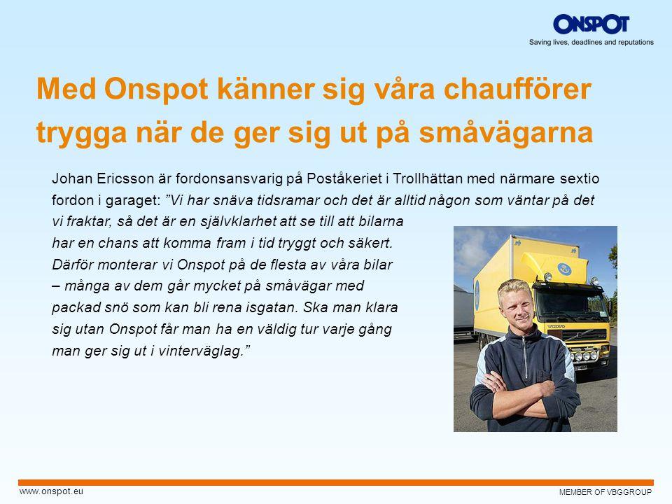 """MEMBER OF VBGGROUP www.onspot.eu Johan Ericsson är fordonsansvarig på Poståkeriet i Trollhättan med närmare sextio fordon i garaget: """"Vi har snäva tid"""
