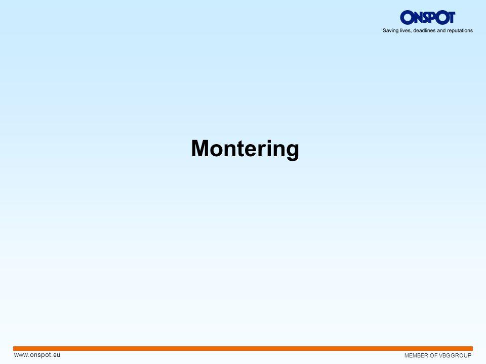 MEMBER OF VBGGROUP www.onspot.eu Montering