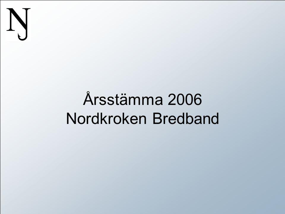 Årsstämma 2006 Nordkroken Bredband