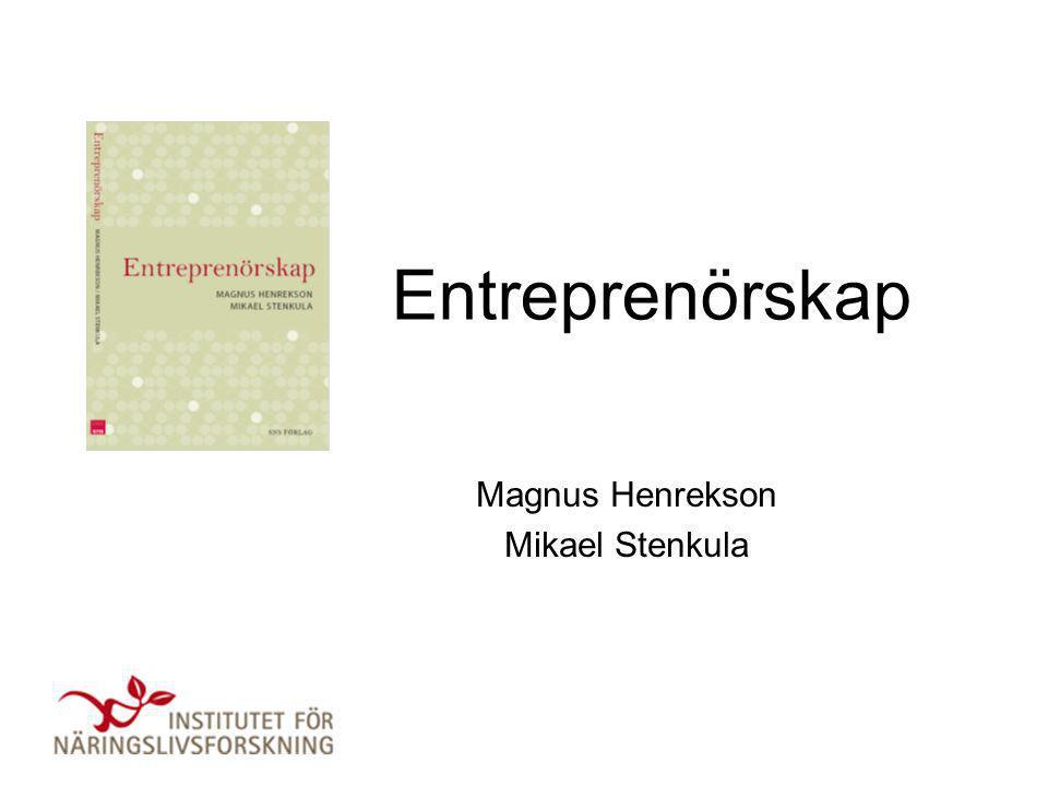 Entreprenörskap Magnus Henrekson Mikael Stenkula