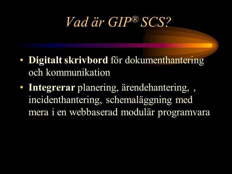 Vad är GIP ® SCS.