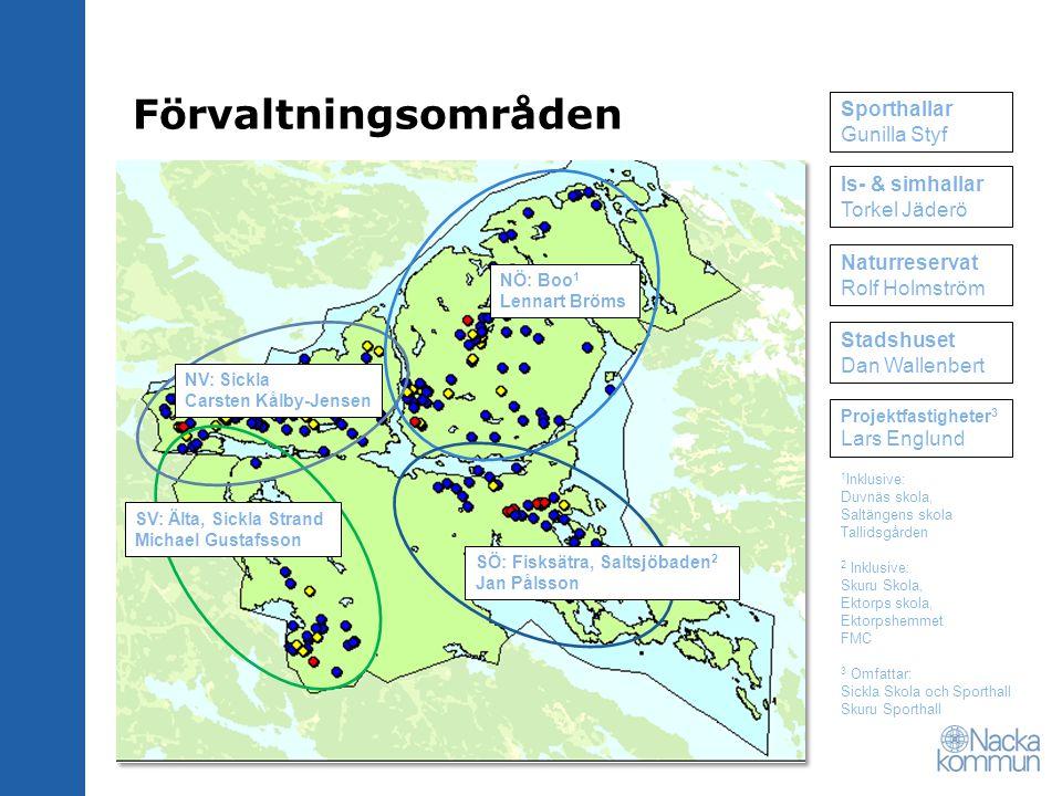 Förvaltningsområden SV: Älta, Sickla Strand Michael Gustafsson NV: Sickla Carsten Kålby-Jensen NÖ: Boo 1 Lennart Bröms SÖ: Fisksätra, Saltsjöbaden 2 J
